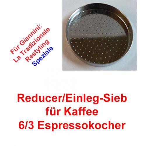1x Sieb 6/3 Espressokocher Giannini (Reducer)