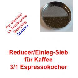 1x Sieb 3/1 Espressokocher Giannini (Reducer)