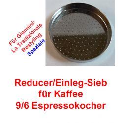 1x Sieb 9/6 Espressokocher Giannini (Reducer)