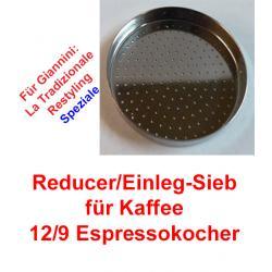 1x Sieb 12/9 Espressokocher Giannini (Reducer)